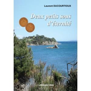 DEUX PETITS SOUS D'ÉTERNITÉ...