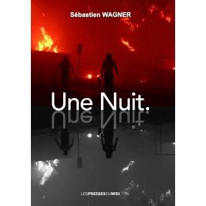 Une Nuit de Sébastien WAGNER