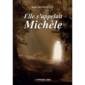 Elle s'appelait Michèle de...