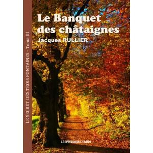 LE BANQUET DES CHATAIGNES...