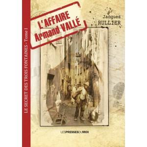 L'affaire Armand Vallé de...