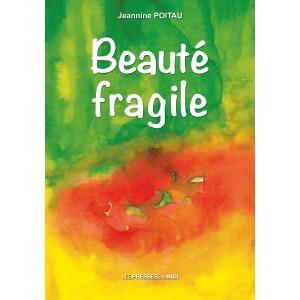Beauté fragile de Jeannine...