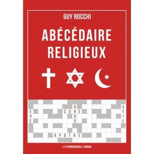Abécédaire religieux de Guy...