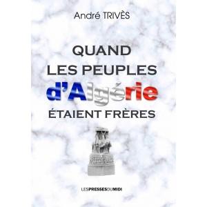 QUAND LES PEUPLES D'ALGERIE...