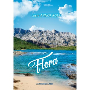 Flora de Lucie ANNOT-ROSE