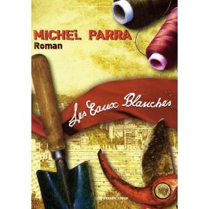 Les Eaux Blanches de Michel...