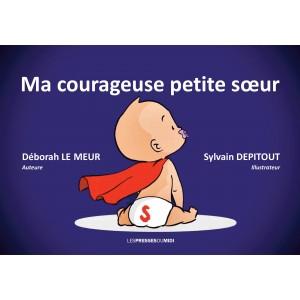 MA COURAGEUSE PETITE SŒUR...