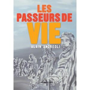 LES PASSEURS DE VIE d'Alain...