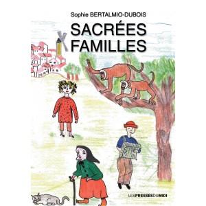 SACRÉES FAMILLES de Sophie...