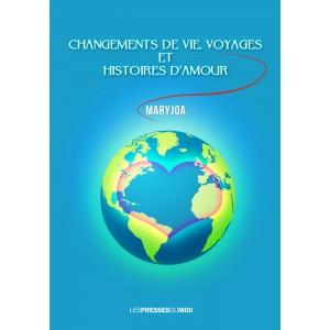 CHANGEMENTS DE VIE,...