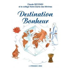 Destination Bonheur de...