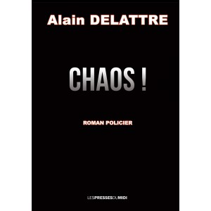 CHAOS  d'Alain DELATTRE