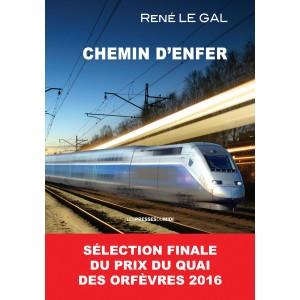 CHEMIN D'ENFER de René LE GAL