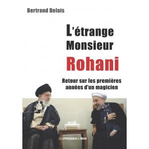 L'étrange Monsieur Rohani...