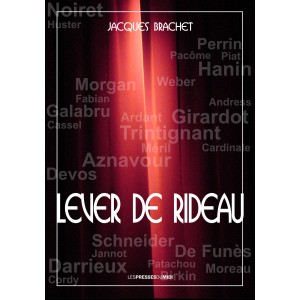 LEVER DE RIDEAU de Jacques...