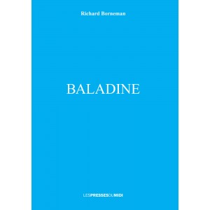 BALADINE  de RICHARD BORNEMAN