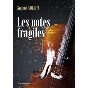Les notes fragiles de...