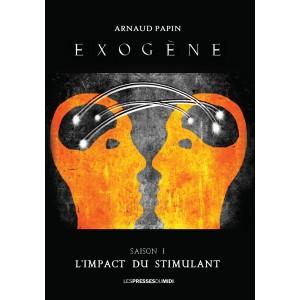 EXOGÈNE D'Arnaud PAPIN