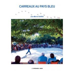 CARREAUX AU PAYS BLEU  de...