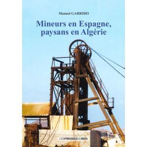 Mineurs en Espagne, paysans...