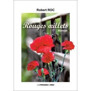 Rouges œillets de Robert ROC