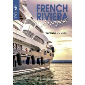 French Riviera Les préjugés...