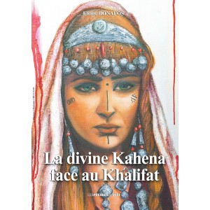 La divine Kahena face au...