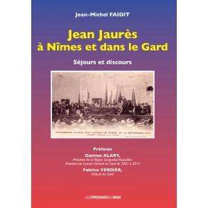 Jean Jaurès à Nîmes et...