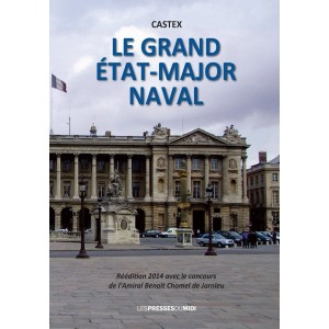 LE GRAND ÉTAT-MAJOR NAVAL...