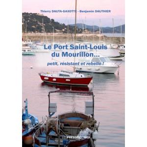 Le Port Saint-Louis du...
