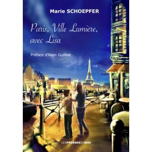 Paris, Ville Lumière,...