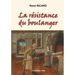 LA RÉSISTANCE DU BOULANGER...