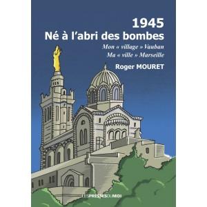 1945 - Né à l'abri des...