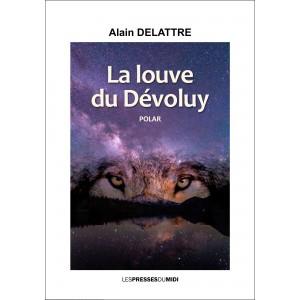 La louve du Dévoluy d'Alain...