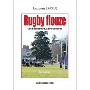 RUGBY FLOUZE de Jacques LARRUE