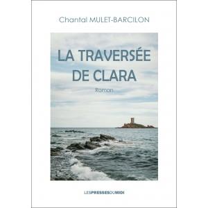 La traversée de Clara de...
