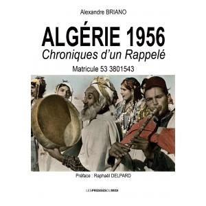 ALGÉRIE 1956 Chroniques...