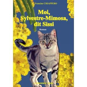 Moi, Sylvestre-Mimosa,...
