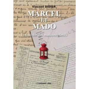 MARCEL ET MADO L'Ardèche...