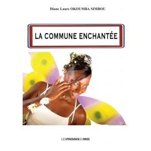 LA COMMUNE ENCHANTÉE de...