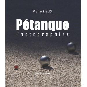PÉTANQUE - Photographies de...