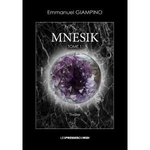 MNESIK – Tome 1 d'Emmanuel...