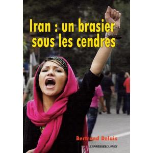 Iran : un brasier sous les...