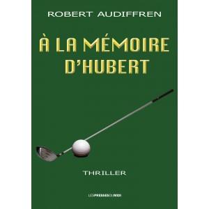 À la mémoire d'Hubert de...