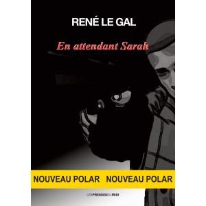 En attendant Sarah de René...