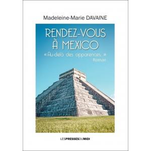 Rendez-vous à Mexico «...