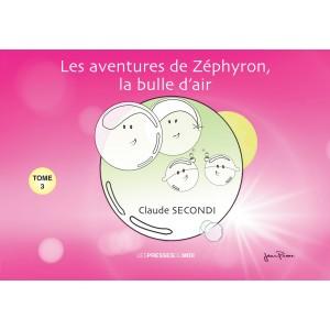 LES AVENTURES DE ZÉPHYRON,...