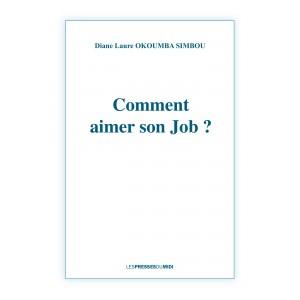 COMMENT AIMER SON JOB? de...