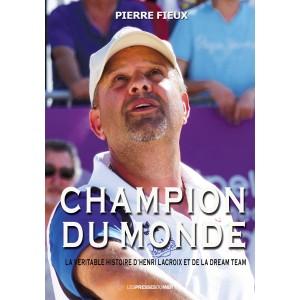 CHAMPION DU MONDE de Pierre...