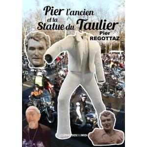 PIER L'ANCIEN ET LA STATUE...